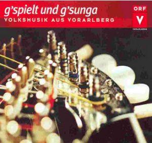 CD g´spielt und g´sunga- Volksmusik aus Vorarlberg