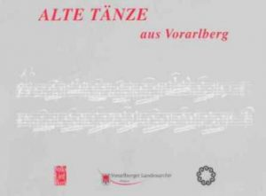 Alte Tänze aus Vorarlberg