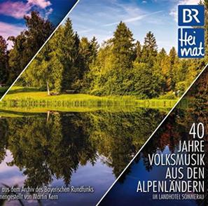 CD 40 Jahre Volksmusik aus den Alpenländern