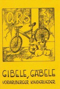 """""""Gibele, Gäbele"""" – Vorarlberger Kinderlieder"""