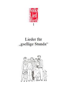 """Lieder für """"gsellige Stunda"""""""